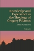 James Blackstone, ,Knowledge and Experience in the Theology of Gregory Palamas