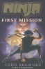 Bradford, Chris,Ninja: First Mission