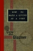 Glazner, Gary Mex,How To Make A Living As A Poet