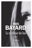 <b>Inès  Bayard</b>,Le Malheur du bas