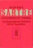 Sartre, Jean-Paul,Gesammelte Werke. Autobiographische Schriften, Briefe, Tagebücher