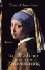 Chevalier, Tracy,Das Mädchen mit dem Perlenohrring