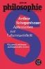 Schopenhauer, Arthur,Aphorismen zur Lebensweisheit
