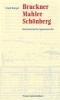 Berger, Frank, ,Bruckner, Mahler, Sch?nberg