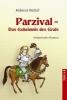 Netzel, Rebecca,Parzival - Das Geheimnis des Grals