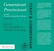 ,<b>Tekst & Commentaar: Gemeentewet Provinciewet</b>