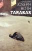 <b>Joseph  Roth</b>,Tarabas