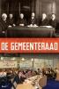Hans  Vollaard, Geerten  Boogaard, Joop  Van den Berg, Job  Cohen,De Gemeenteraad - Ontstaan en ontwikkeling van de lokale democratie