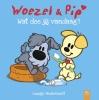 Guusje  Nederhorst,Woezel en Pip - Wat doe jij vandaag?