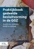 J.M.G.   Maurer, G.M.A.  Westermann,Praktijkboek gedeelde besluitvorming in de GGZ
