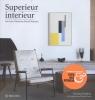 Superieur interieur,van Coco Chanel tot Marcel Wanders