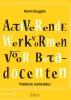 Martin  Bruggink,Activerende werkvormen voor bètadocenten