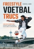 Marcel Gurk,Freestyle voetbaltrucs