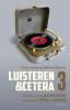 Pieter  Steinz, Bertram  Mourits,Luisteren &cetera - deel 3