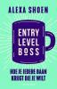 <b>Alexa Shoen</b>,Entry Level Boss
