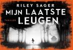 <b>Riley  Sager</b>,Mijn laatste leugen DL