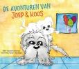 <b>Yvonne  Ramerman</b>,De avonturen van Joep & Koos
