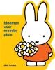 Dick  Bruna,bloemen voor moeder pluis