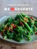 Janneke  Vreugdenhil,We love groente
