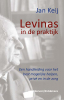 Jan  Keij,Levinas in de praktijk