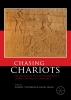 Chasing chariots Cairo 2012,proceedings of the first international chariot conference