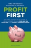<b>Mike  Michalowicz, Femke  Hogema</b>,Profit First