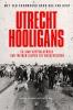 Daniel M. van Doorn, Evert van der Zouw,Utrecht Hooligans