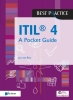 Jan van Bon ,ITIL®4 - A Pocket Guide