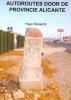 Hugo  Renaerts ,Autoroutes in de provincie Alicante