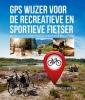 Joost  Verbeek ,GPS wijzer voor de recreatieve en sportieve fietser
