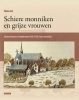 <b>Philip  Holt</b>,Schiere monniken en grijze vrouwen