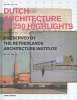 <b>Dutch architecture in 250 highlights</b>,