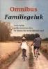 <b>Frederika  Meerman, Greta  Pennings, Joke  Aarts</b>,Familiegeluk omnibus