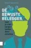 Geert  Janssens,De bewuste belegger, Laat je niet langer leiden door emoties