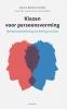 Cok  Bakker Anita  Bruin-Raven  Hartger  Wassink,Kiezen voor persoonsvorming: Identiteitsontwikkeling van leerling en school