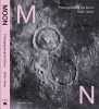 Joachim Naudts Maarten Dings,Photographing the Moon 1840-Now