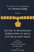 More, T Letter To Bugenhagen Supplication of Souls & Letter Against Frith V 7