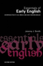 Smith, Jeremy Essentials of Early English
