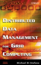 Di Stefano, Michael Distributed Data Management for Grid Computing