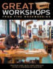 Editors of Fine Woodworking Great Workshops from Fine Woodworking