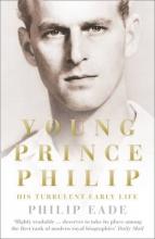 Philip Eade Young Prince Philip