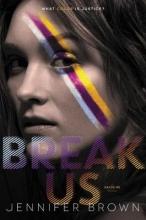 Jennifer Brown Break Us