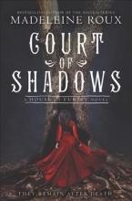 Roux, Madeleine Court of Shadows