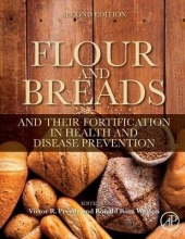 Preedy, Victor Flour and Breads and Their Fortification in Health and Disease Prevention