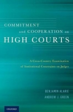 Alarie, Benjamin Commitment and Cooperation on High Courts
