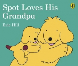 Hill, Eric Spot Loves His Grandpa