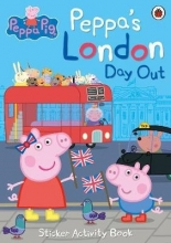 Peppa`s London Day Out Sticker Activity Book