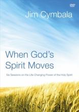 Cymbala, Jim When God`s Spirit Moves