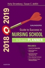 Holly Stromberg Saunders Guide to Success in Nursing School, 2018-2019