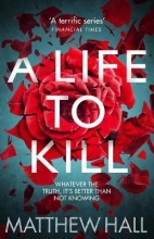 Hall, Matthew A Life To Kill
